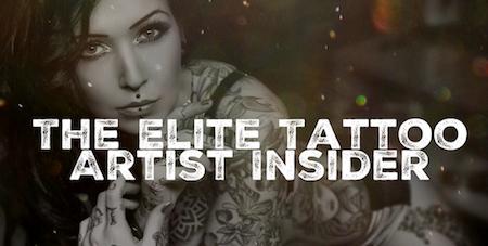 Elite Tattoo Artist Insider